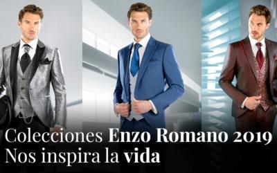 Colecciones Enzo Romano 2019: nos inspira la vida